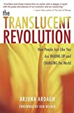 Ardagh, Arjuna: The Translucent Revolution: How People Just Like You Are Waking Up and Changing the World