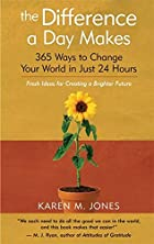 The Difference a Day Makes: 365 Ways to…