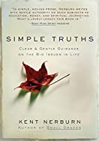 Simple Truths : Clear and Gentle Guidance on…