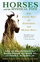 Horses and the Mystical Path: The Celtic Way…