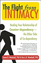 The Flight from Intimacy: Healing Your…