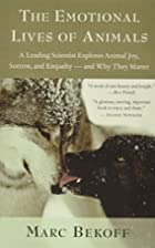 The Emotional Lives of Animals: A Leading…