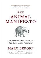 The Animal Manifesto: Six Reasons for…