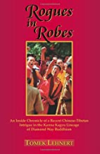 Rogues in Robes: An Inside Chronicle of a…