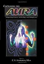 Capturing the Aura : Integrating Science,…