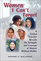 Women I Can't Forget : A Global…