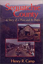 Sequatchie County: A Story of a Place and…