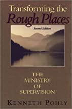Transforming the Rough Places : The Ministry…
