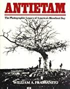 Antietam; the Photographic Legacy of…