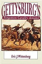 Gettysburg's Forgotten Cavalry Actions by…