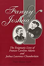 Fanny and Joshua: The Enigmatic Lives of…