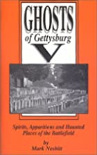 Ghosts of Gettysburg V: Spirits Apparitions…