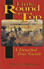 Little Round Top: A Detailed Tour Guide by…