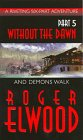 Elwood, Roger: Without the Dawn and Demons Walk