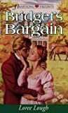 Loree Lough: Bridget's Bargain (Heartsong Presents #227)