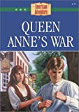 Grote, JoAnn A.: Queen Anne's War (American Adventure (Barbour))