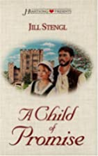 A Child of Promise by Jill Stengl