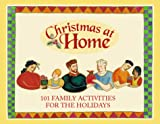 Sanna, Ellyn: 101 Family Activities for the Holidays (Christmas at Home Series)