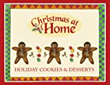 Sanna, Ellyn: Holiday Cookies and Desserts (Christmas at Home (Barbour))
