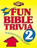 Fun Bible Trivia 2 (Young Reader's…