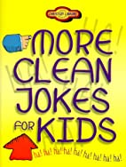 More Clean Jokes for Kids (Young…