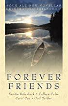 Forever Friends [anthology] by Gail Sattler