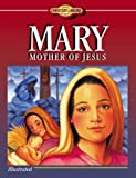 Sanna, Ellyn: Mary, Mother of Jesus (Young Reader's Christian Library)