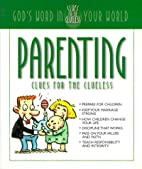 Parenting Clues for the Clueless: God's…