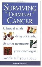 Surviving Terminal Cancer: Clinical Trials,…