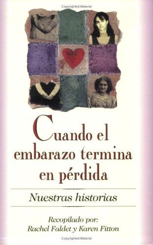 cuando-el-embarazo-termina-en-perdida-nuestras-historias-spanish-edition