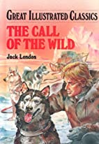 The Call of the Wild (Great Illustrated…