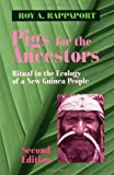 Rappaport, Roy: Pigs for the Ancestors: Ritual in the Ecology of a New Guinea People