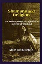 Shamans and Religion: An Anthropological…