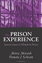 The Prison Experience: Special Issues of…