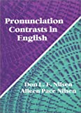 Nilsen, Alleen Pace: Pronunciation Contrasts in English