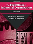 The economics of industrial organization by…