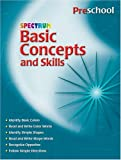 Not Available: Spectrum Basic Concepts and Skills: Preschool