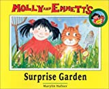 Hafner, Marylin: The Surprise Garden (Molly and Emmett)