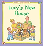 Lucy's New House by Barbara Taylor Cork