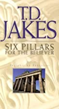 Six Pillars for the Believer