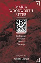 Maria Woodworth-Etter: The Complete…