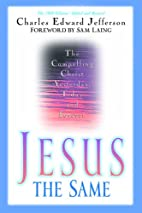 Jesus - The Same: The Compelling Christ…