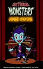 Extreme Monsters Joke Book by Nikki Bataille…