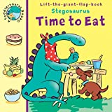 Trotter, Stuart: Toddlersaurus Time to Eat