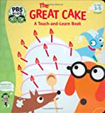 Gerstein, Sherry: The Great Cake: A Touch-and-learn book