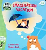 Gerstein, Sherry: Imagination Vacation: A color-foil shapes book