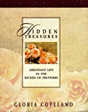 Copeland, Gloria: Hidden Treasures: Abundant Life in the Riches of Proverbs