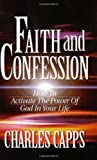 Capps, Charles: Faith and Confessions