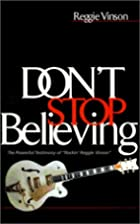 Don't Stop Believing by Reggie Vinson