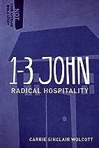 1-3 John: Radical Hospitality (Not Your…